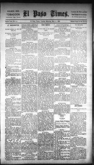 Primary view of object titled 'El Paso Times. (El Paso, Tex.), Vol. EIGHTH YEAR, No. 122, Ed. 1 Tuesday, May 22, 1888'.