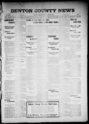 Primary view of object titled 'Denton County News (Denton, Tex.), Vol. 13, No. 7, Ed. 1 Tuesday, May 10, 1904'.