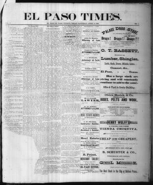 Primary view of object titled 'El Paso Times. (El Paso, Tex.), Vol. 1, No. 1, Ed. 1 Saturday, April 2, 1881'.