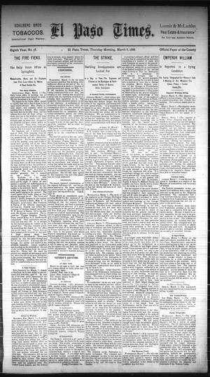 Primary view of object titled 'El Paso Times. (El Paso, Tex.), Vol. Eighth Year, No. 58, Ed. 1 Thursday, March 8, 1888'.