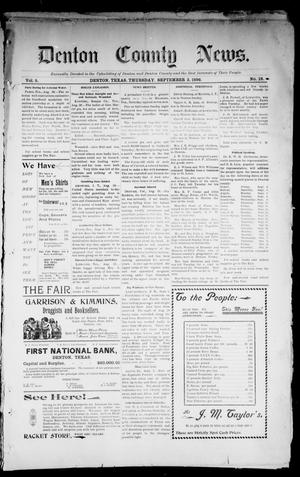 Primary view of object titled 'Denton County News. (Denton, Tex.), Vol. 5, No. 18, Ed. 1 Thursday, September 3, 1896'.