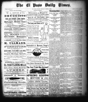 Primary view of object titled 'The El Paso Daily Times. (El Paso, Tex.), Vol. 2, No. 79, Ed. 1 Friday, June 1, 1883'.