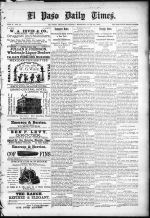 Primary view of object titled 'El Paso Daily Times. (El Paso, Tex.), Vol. 5, No. 52, Ed. 1 Saturday, June 20, 1885'.