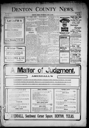Primary view of Denton County News. (Denton, Tex.), Vol. 12, No. 27, Ed. 1 Thursday, October 15, 1903