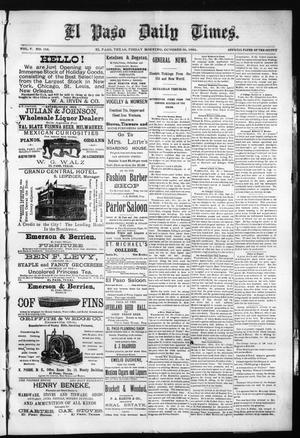 Primary view of object titled 'El Paso Daily Times. (El Paso, Tex.), Vol. 5, No. 156, Ed. 1 Friday, October 30, 1885'.