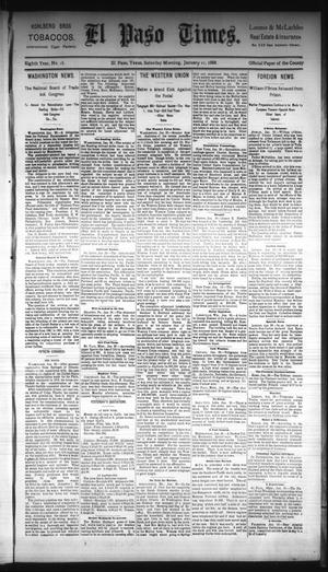 Primary view of object titled 'El Paso Times. (El Paso, Tex.), Vol. Eighth Year, No. 18, Ed. 1 Saturday, January 21, 1888'.