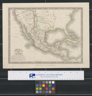 Primary view of object titled 'Mexico, Guatimala and The Texas.'.