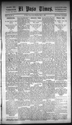 Primary view of object titled 'El Paso Times. (El Paso, Tex.), Vol. Eighth Year, No. 55, Ed. 1 Sunday, March 4, 1888'.