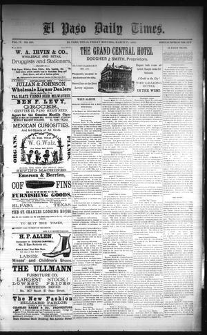 Primary view of object titled 'El Paso Daily Times. (El Paso, Tex.), Vol. 4, No. 293, Ed. 1 Friday, March 27, 1885'.