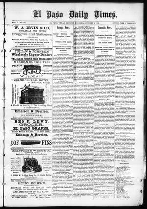 Primary view of object titled 'El Paso Daily Times. (El Paso, Tex.), Vol. 5, No. 135, Ed. 1 Tuesday, October 6, 1885'.