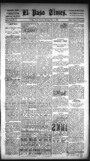 Primary view of object titled 'El Paso Times. (El Paso, Tex.), Vol. EIGHTH YEAR, No. 120, Ed. 1 Saturday, May 19, 1888'.