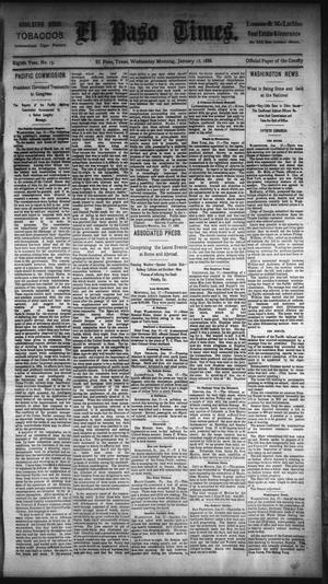 Primary view of object titled 'El Paso Times. (El Paso, Tex.), Vol. Eighth Year, No. 15, Ed. 1 Wednesday, January 18, 1888'.