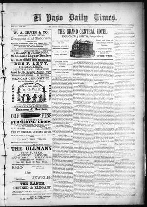 Primary view of object titled 'El Paso Daily Times. (El Paso, Tex.), Vol. 4, No. 303, Ed. 1 Saturday, April 11, 1885'.