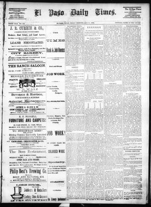 Primary view of object titled 'El Paso Daily Times. (El Paso, Tex.), Vol. SIXTH YEAR, No. 120, Ed. 1 Friday, May 21, 1886'.