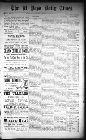 Primary view of object titled 'The El Paso Daily Times. (El Paso, Tex.), Vol. 3, No. 213, Ed. 1 Thursday, December 18, 1884'.