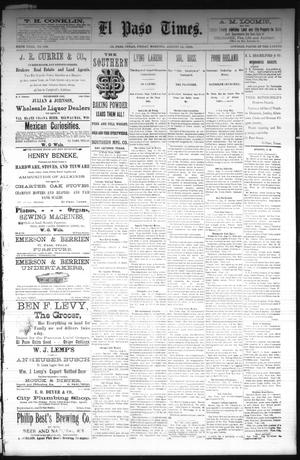 Primary view of object titled 'El Paso Times. (El Paso, Tex.), Vol. Sixth Year, No. 192, Ed. 1 Friday, August 13, 1886'.