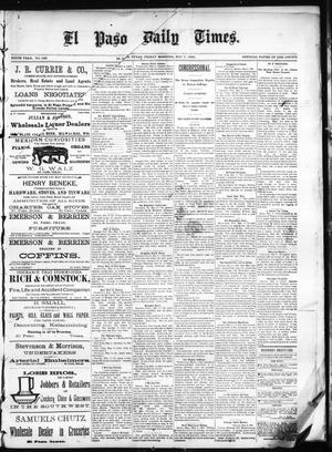Primary view of object titled 'El Paso Daily Times. (El Paso, Tex.), Vol. SIXTH YEAR, No. 108, Ed. 1 Friday, May 7, 1886'.