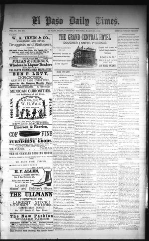 Primary view of object titled 'El Paso Daily Times. (El Paso, Tex.), Vol. 4, No. 294, Ed. 1 Saturday, March 28, 1885'.