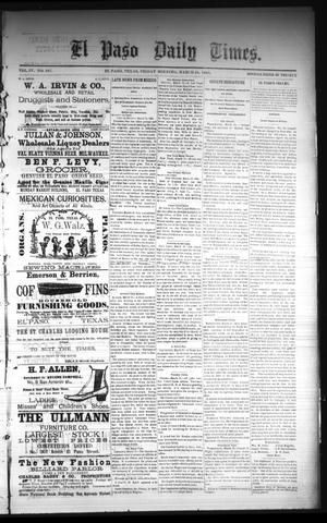 Primary view of object titled 'El Paso Daily Times. (El Paso, Tex.), Vol. 4, No. 287, Ed. 1 Friday, March 20, 1885'.