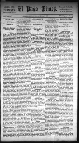 Primary view of object titled 'El Paso Times. (El Paso, Tex.), Vol. Eighth Year, No. 7, Ed. 1 Sunday, January 8, 1888'.