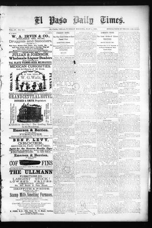 Primary view of object titled 'El Paso Daily Times. (El Paso, Tex.), Vol. 4, No. 321, Ed. 1 Tuesday, May 5, 1885'.
