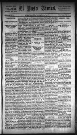 Primary view of object titled 'El Paso Times. (El Paso, Tex.), Vol. Eighth Year, No. 11, Ed. 1 Friday, January 13, 1888'.