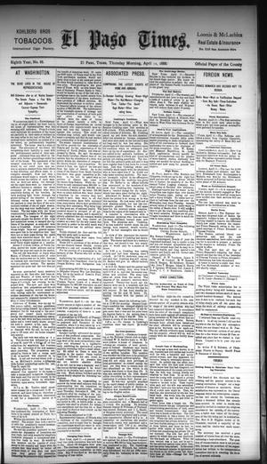 Primary view of object titled 'El Paso Times. (El Paso, Tex.), Vol. Eighth Year, No. 88, Ed. 1 Thursday, April 12, 1888'.