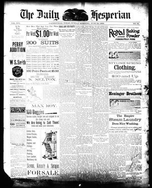 Primary view of object titled 'The Daily Hesperian (Gainesville, Tex.), Vol. 16, No. 81, Ed. 1 Sunday, June 24, 1894'.
