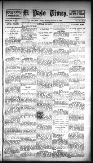 Primary view of object titled 'El Paso Times. (El Paso, Tex.), Vol. EIGHTH YEAR, No. 225, Ed. 1 Thursday, September 20, 1888'.