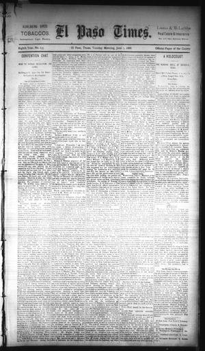Primary view of object titled 'El Paso Times. (El Paso, Tex.), Vol. EIGHTH YEAR, No. 135, Ed. 1 Tuesday, June 5, 1888'.