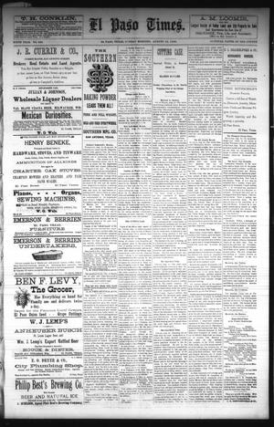 Primary view of object titled 'El Paso Times. (El Paso, Tex.), Vol. Sixth Year, No. 194, Ed. 1 Sunday, August 15, 1886'.