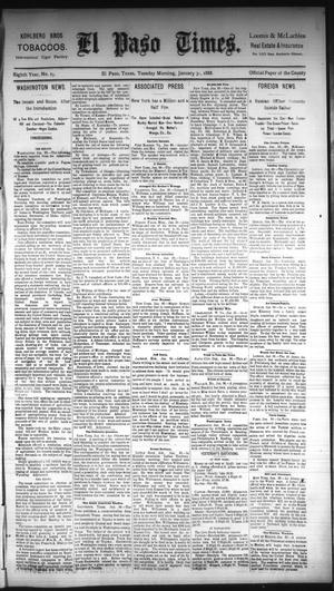 Primary view of object titled 'El Paso Times. (El Paso, Tex.), Vol. Eighth Year, No. 25, Ed. 1 Tuesday, January 31, 1888'.