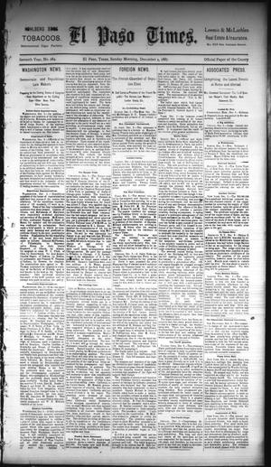 Primary view of object titled 'El Paso Times. (El Paso, Tex.), Vol. Seventh Year, No. 284, Ed. 1 Sunday, December 4, 1887'.