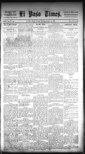 Primary view of object titled 'El Paso Times. (El Paso, Tex.), Vol. EIGHTH YEAR, No. 193, Ed. 1 Tuesday, August 14, 1888'.