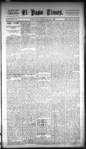 Primary view of object titled 'El Paso Times. (El Paso, Tex.), Vol. EIGHTH YEAR, No. 138, Ed. 1 Friday, June 8, 1888'.