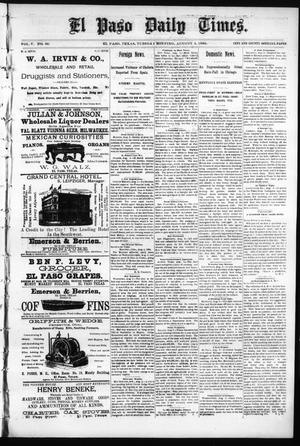 Primary view of object titled 'El Paso Daily Times. (El Paso, Tex.), Vol. 5, No. 90, Ed. 1 Tuesday, August 4, 1885'.