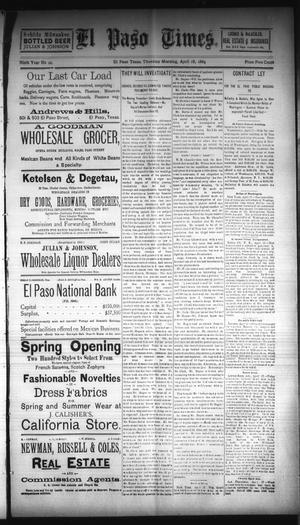 Primary view of object titled 'El Paso Times. (El Paso, Tex.), Vol. NINTH YEAR, No. 90, Ed. 1 Thursday, April 18, 1889'.