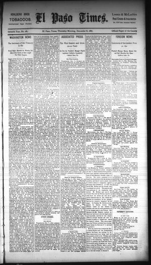 Primary view of object titled 'El Paso Times. (El Paso, Tex.), Vol. Seventh Year, No. 287, Ed. 1 Thursday, December 8, 1887'.
