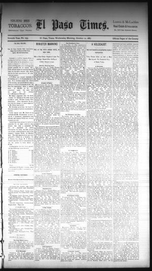 Primary view of object titled 'El Paso Times. (El Paso, Tex.), Vol. Seventh Year, No. 239, Ed. 1 Wednesday, October 12, 1887'.