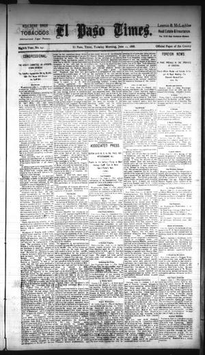 Primary view of object titled 'El Paso Times. (El Paso, Tex.), Vol. EIGHTH YEAR, No. 141, Ed. 1 Tuesday, June 12, 1888'.