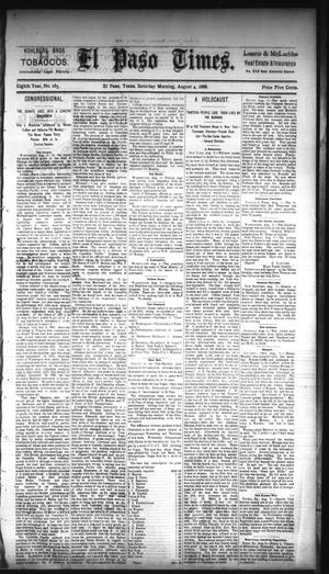 Primary view of object titled 'El Paso Times. (El Paso, Tex.), Vol. EIGHTH YEAR, No. 185, Ed. 1 Saturday, August 4, 1888'.
