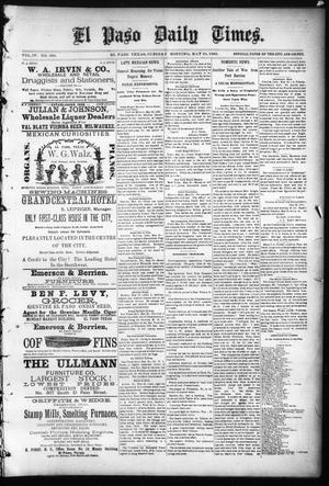 Primary view of object titled 'El Paso Daily Times. (El Paso, Tex.), Vol. 4, No. 338, Ed. 1 Tuesday, May 26, 1885'.