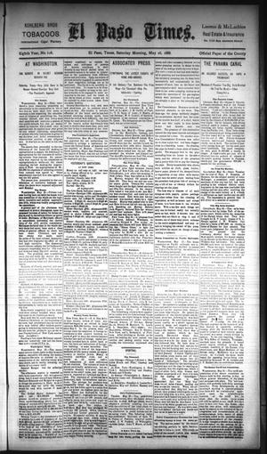 Primary view of object titled 'El Paso Times. (El Paso, Tex.), Vol. EIGHTH YEAR, No. 126, Ed. 1 Saturday, May 26, 1888'.