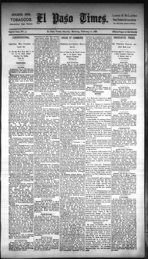 Primary view of object titled 'El Paso Times. (El Paso, Tex.), Vol. Eighth Year, No. 42, Ed. 1 Saturday, February 18, 1888'.