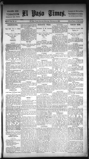 Primary view of object titled 'El Paso Times. (El Paso, Tex.), Vol. Eighth Year, No. 48, Ed. 1 Saturday, February 25, 1888'.