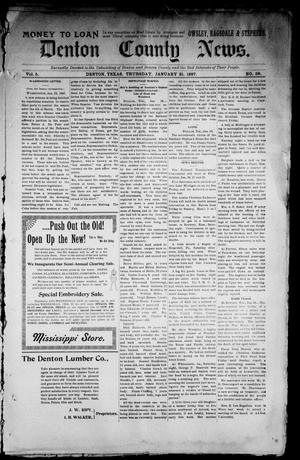 Primary view of object titled 'Denton County News. (Denton, Tex.), Vol. 5, No. 38, Ed. 1 Thursday, January 21, 1897'.