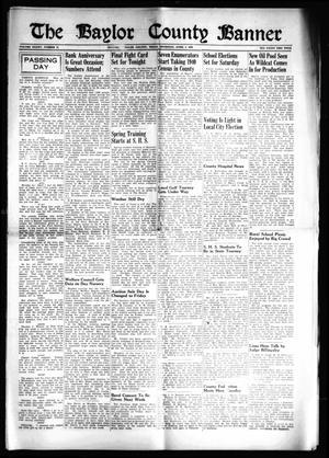 The Baylor County Banner (Seymour, Tex.), Vol. 45, No. 31, Ed. 1 Thursday, April 4, 1940