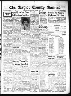 Primary view of object titled 'The Baylor County Banner (Seymour, Tex.), Vol. 65, No. 41, Ed. 1 Thursday, May 25, 1961'.