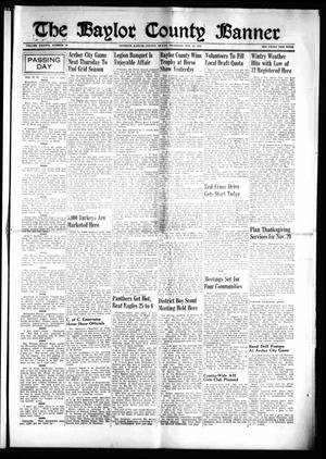 The Baylor County Banner (Seymour, Tex.), Vol. 46, No. 10, Ed. 1 Thursday, November 14, 1940