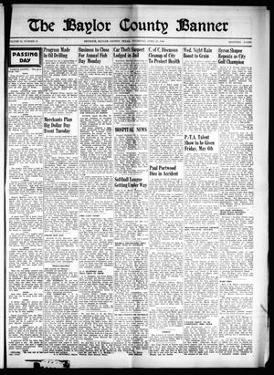 Primary view of object titled 'The Baylor County Banner (Seymour, Tex.), Vol. 53, No. 35, Ed. 1 Thursday, April 28, 1949'.